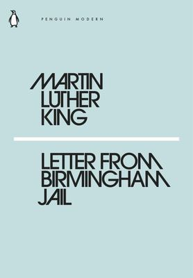 Letter from Birmingham Jail (Mini Modern Classics)