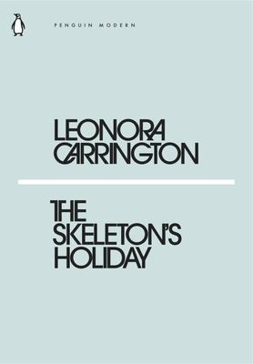 The Skeleton's Holiday (Mini Modern Classics)