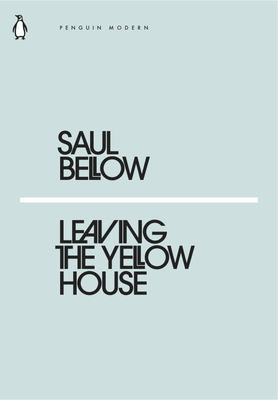 Leaving the Yellow House (Mini Modern Classics)