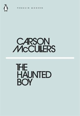 The Haunted Boy (Mini Modern Classics)
