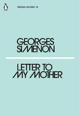 Letter to My Mother (Mini Modern Classics)