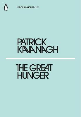The Great Hunger (Mini Modern Classics)