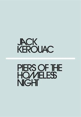 Piers of the Homeless Night (Mini Modern Classics)