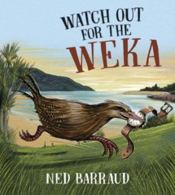 Watch Out For the Weka (PB)