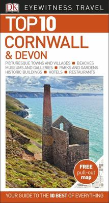 Cornwall and Devon Top 10 - DK Eyewitness Travel Guide