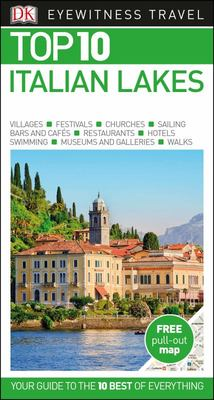 Italian Lakes Top 10 - DK Eyewitness Travel Guide