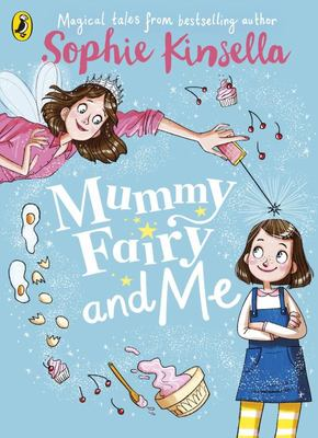 Mummy Fairy and Me (M.F.A.M. #1)