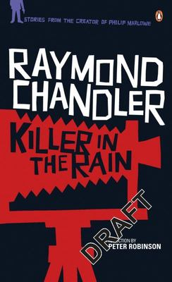 Killer in the Rain - A Philip Marlowe Mystery