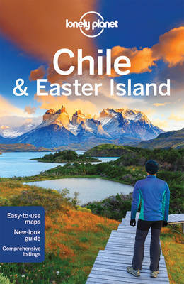 Lonely Planet Chile & Easter Island (10th Edition)