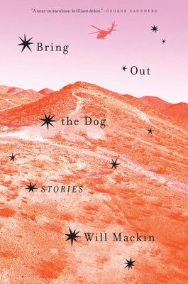 Bring Out The Dog: Stories