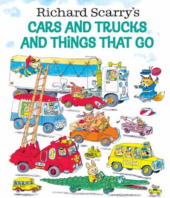 Richard Scarry's Cars and Trucks and Things That Go (H/B)