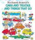 Richard Scarry' Cars and Trucks and Things That Go (H/B)