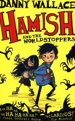 Hamish and the Worldstoppers (Hamish #1)
