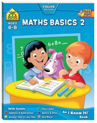 Maths Basics 2: Ages 6-8 (School Zone)