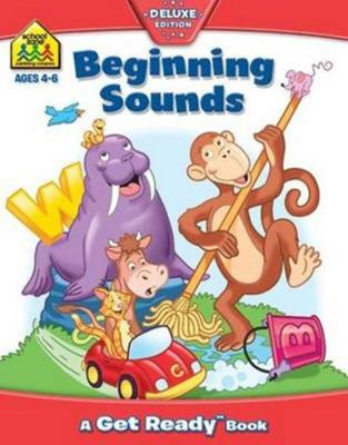 School Zone Get Ready Deluxe Workbook: Beginning Sounds