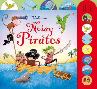 Noisy Pirates (Usborne Noisy Books)