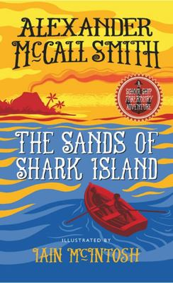 The Sands of Shark Island (School Ship Tobermory #2) HB