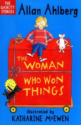 The Woman Who Won Things (The Gaskitt Stories #2)