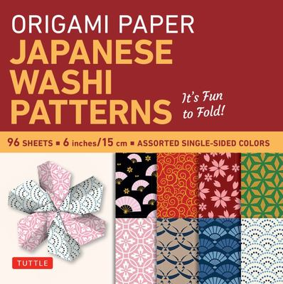 Origami Paper: Japanese Washi Patterns: Perfect for Class Projects and Modular Origami