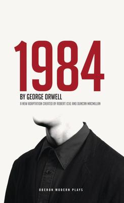 Nineteen Eighty-Four (1984) - Playscript
