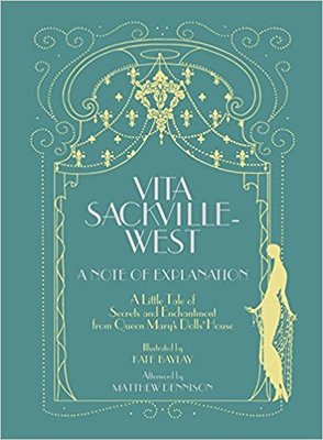 Vita Sackville-West: A Note of Explanation
