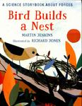 Bird Builds a Nest: A Science Story Book about Forces