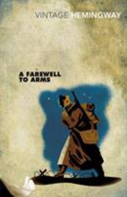 A Farewell to Arms (Vintage Classics)