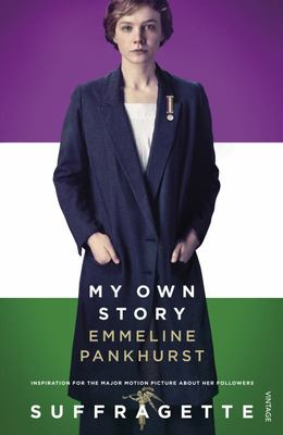 My Own Story: Suffragette