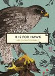 H is for Hawk (The Birds and Bees)