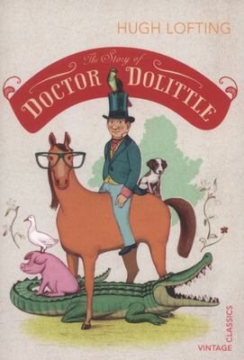 The Story of Doctor Dolittle (Vintage Classics)