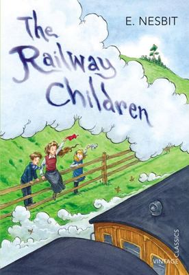 The Railway Children (Vintage Classics)