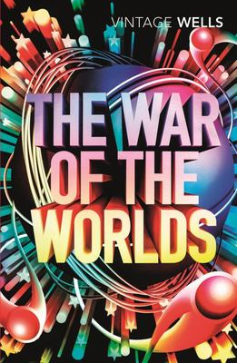 The War of the Worlds (Vintage Classics Sci-Fi range)
