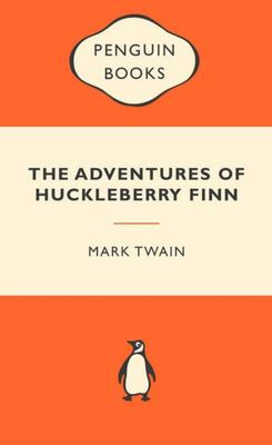 The Adventures Of Huckleberry Finn (Popular Penguin)
