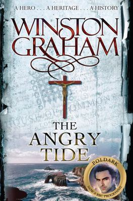The Angry Tide: A Novel of Cornwall, 1798-1799 (Poldark #7)