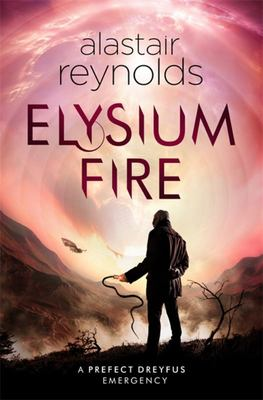 Elysium Fire (Prefect Dreyfus Emergency #2)