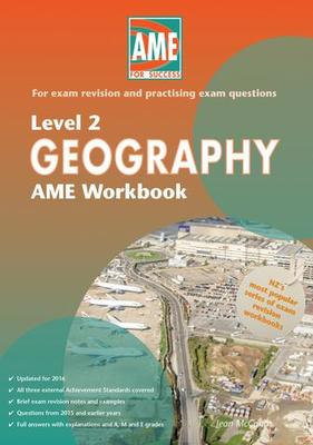 AME Geography Level 2 Workbook - 2016  edition