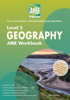 AME Geography Level 3 Workbook - 2016  edition