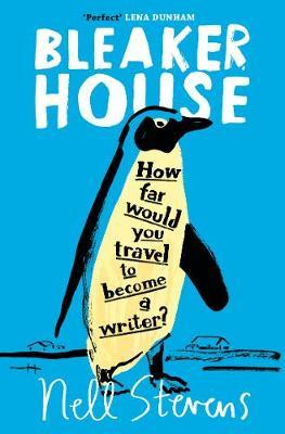 Bleaker House: How far would you travel to become a writer