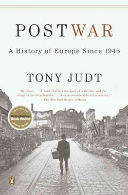 Postwar : A History of Europe Since 1945
