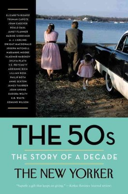 The 50s : The Story of a Decade