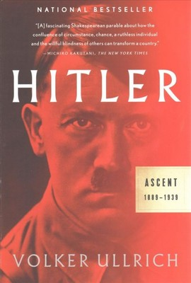 Hitler : Ascent 1889-1939