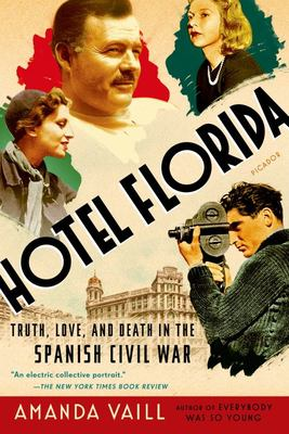 Hotel Florida : Truth, Love, and Death in the Spanish Civil War