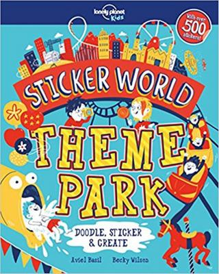 Theme Park (Lonely Planet Kids: Sticker World)