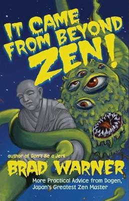 It Came From Beyond Zen