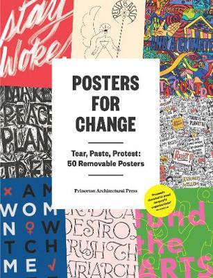 Posters for Change : Tear, Paste, Protest