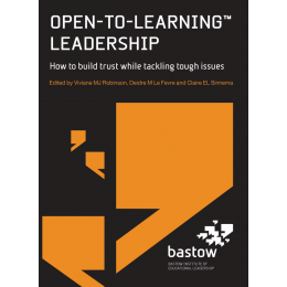 Open-To-Learning Leadership: How to Build Trust While Tackling Tough Issues