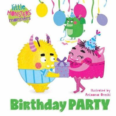 Birthday Party - Little Monsters' Manners