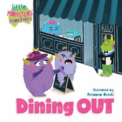 Dining Out - Little Monsters' Manners
