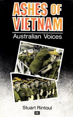 Ashes of Vietnam :Australian Voices