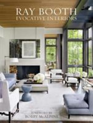 Ray Booth : Evocative Interiors
